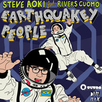 Steve Aoki. «Earthquakey People (feat. Rivers Cuomo)»