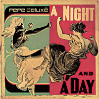 Pepe Deluxé. «A Night and a Day»