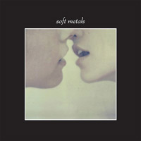 Soft Metals. «Psychic Driving»